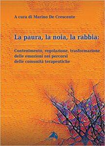 Copertina libro La paura, la noia, la rabbia.